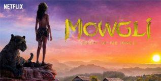 'मोगली : लीजेंड ऑफ द जंगल'चा ट्रेलर रिलीज